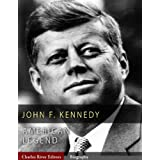American LegendsThe Life of John F. Kennedy (Illustrated)