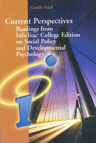 Current Perspectives: Readings from InfoTrac College Edition on Social Policy and Developmental Psychology for Shaffer/K