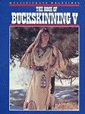 The Book of Buckskinning V