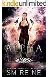 Alpha: An Urban Fantasy Novel (War of the Alphas Book 3)