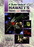 A Pocket Guide to Hawaii's Trees and Shrubs (Pocket Guide Series)