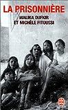 echange, troc Malika Oufkir, Michèle Fitoussi - La Prisonnière