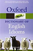 Oxford Dictionary of English Idioms (Oxford Quick Reference)