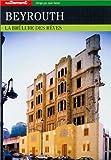 echange, troc Collectif - Beyrouth,  la brulure des rêves