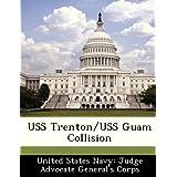 USS Trenton/USS Guam Collision