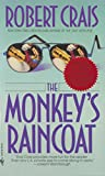 The Monkey's Raincoat (An Elvis Cole Novel)