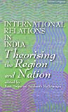 img - for International Relations in India: Theorising the Region and the Nation pa book / textbook / text book