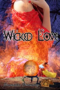 (FREE on 10/31) Wicked Love by Esmeralda Hernandez - http://eBooksHabit.com
