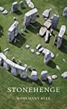 Stonehenge (Wonders of the World) (0674072294) by Hill, Rosemary