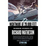Nightmare At 20,000 Feet: Horror Stories By Richard Matheson ~ Richard Matheson