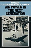 img - for Air Power in the Next Generation book / textbook / text book