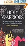 Holy Warriors: A Journey Into the Hea...