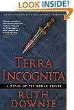 Terra Incognita (Gaius Petreius Ruso Mystery Series Book 2)