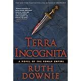 Terra Incognita (Gaius Petreius Ruso) ~ Ruth Downie