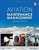img - for Aviation Maintenance Management, Second Edition 2nd (second) Revised Edition by Kinnison, Harry A, Siddiqui, Tariq published by McGraw-Hill Professional (2013) book / textbook / text book