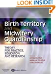 Birth Territory and Midwifery Guardia...