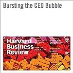 Bursting the CEO Bubble | Hal Gregersen