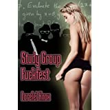 Study Group Fuckfest (college gangbang erotica)by Lorelei Knox