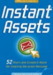 Instant Assets: 52 Short and Simple E...