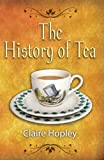 img - for History of Tea, The: As Seen in Books book / textbook / text book