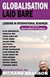 img - for Globalisation Laid Bare: Lessons in International Business by Sir Richard Branson (2010-05-03) book / textbook / text book