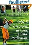 Golf : Les le�ons des grands champions