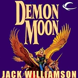 Demon Moon | [Jack Williamson]