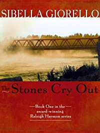 The Stones Cry Out: A Raleigh Harmon Mystery by Sibella Giorello ebook deal