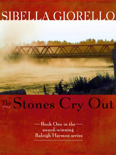 The Stones Cry Out (The Raleigh Harmon Mysteries)