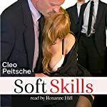 Soft Skills: Office Toy, Book 5 | Cleo Peitsche