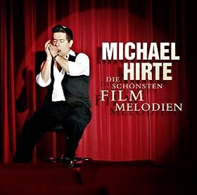 Michael Hirte-Die Schoensten Filmmelodien-2010-VOiCE