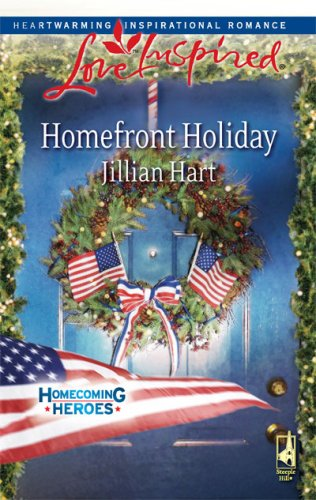 Image for Homefront Holiday (Homecoming Heroes, Book 6) (Love Inspired #472)