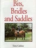 img - for Bits, Bridles & Saddles by Culshaw, Doris (1995) Hardcover book / textbook / text book