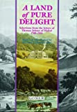 A Land of the Pure Delight: Selections from the Letters of Thomas Johnes of Hafod, 1748-1816