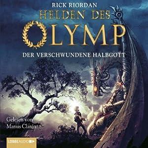 Der verschwundene Halbgott (Helden des Olymp 1) | [Rick Riordan]