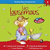 Leo Lausemaus und sein erster Wackelzahn (Leo Lausemaus 5) | Maren Hargesheimer