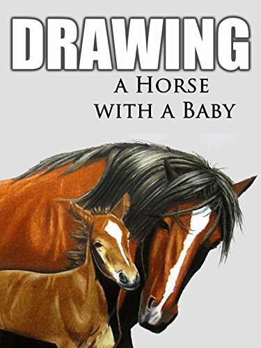 Clip: Drawing a Horse with a Baby