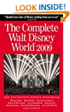 The Complete Walt Disney World 2009 (Complete Walt Disney World) (Complete Guide to Walt Disney World)