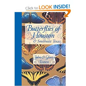 Butterflies of Houston and Southeast Texas (Corrie Herring Hooks Series) John Tveten and Gloria Tveten