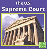 img - for The U.S. Supreme Court (First Facts) book / textbook / text book