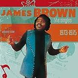 echange, troc James Brown - Singles 9: 1973-1975