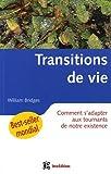 transitions de vie ; comment s'adapter aux tournants de notre existence ? (2100496913) by Bridges, William