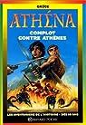 Athéna. Complot contre Athènes par Merle