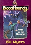 img - for Fangs for the Memories (Bloodhounds, Inc. #5) (Book 5) book / textbook / text book