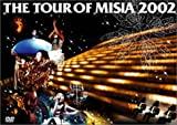 THE TOUR OF MISIA 2002 [DVD]