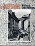 Bystander: A History of Street Photog...
