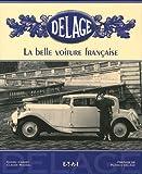 echange, troc Daniel Cabart, Claude Rouxel - Delage : La belle voiture française