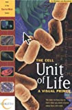 The Cell: Unit of Life (Eye-to-Mind Series)