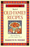 img - for The Wooden Spoon Book of Old Family Recipes: Meat and Potatoes and Other Comfort Foods book / textbook / text book