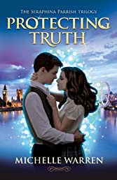 Protecting Truth (The Seraphina Parrish Trilogy)